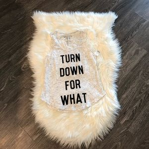 Turn Down for What Workout Tank NWT